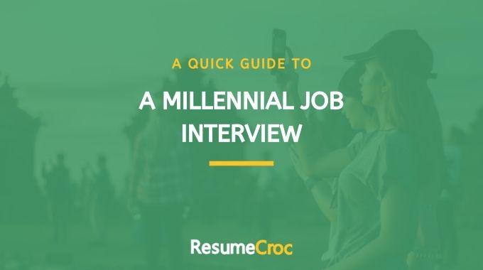 A quick guide to a millennial job interview