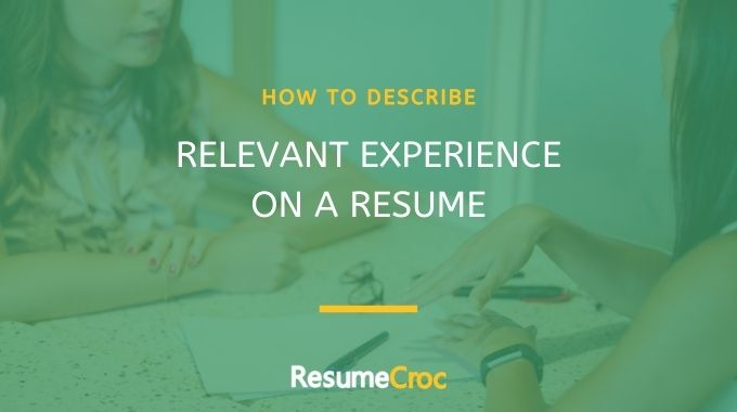 How to describe your relevant experience on a resume?