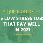 15 low stress high paying jobs 2021
